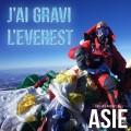 J'ai gravi l'Everest (Népal, Tibet)