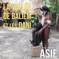 La vallée de Baliem et les Dani (Indonésie)