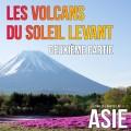 Les volcans du Soleil Levant, 2ème partie (Japon)