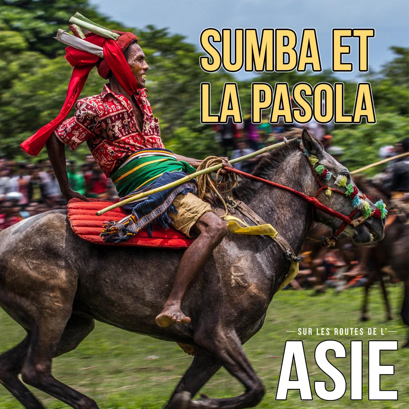 Sumba et la Pasola (Indonésie)