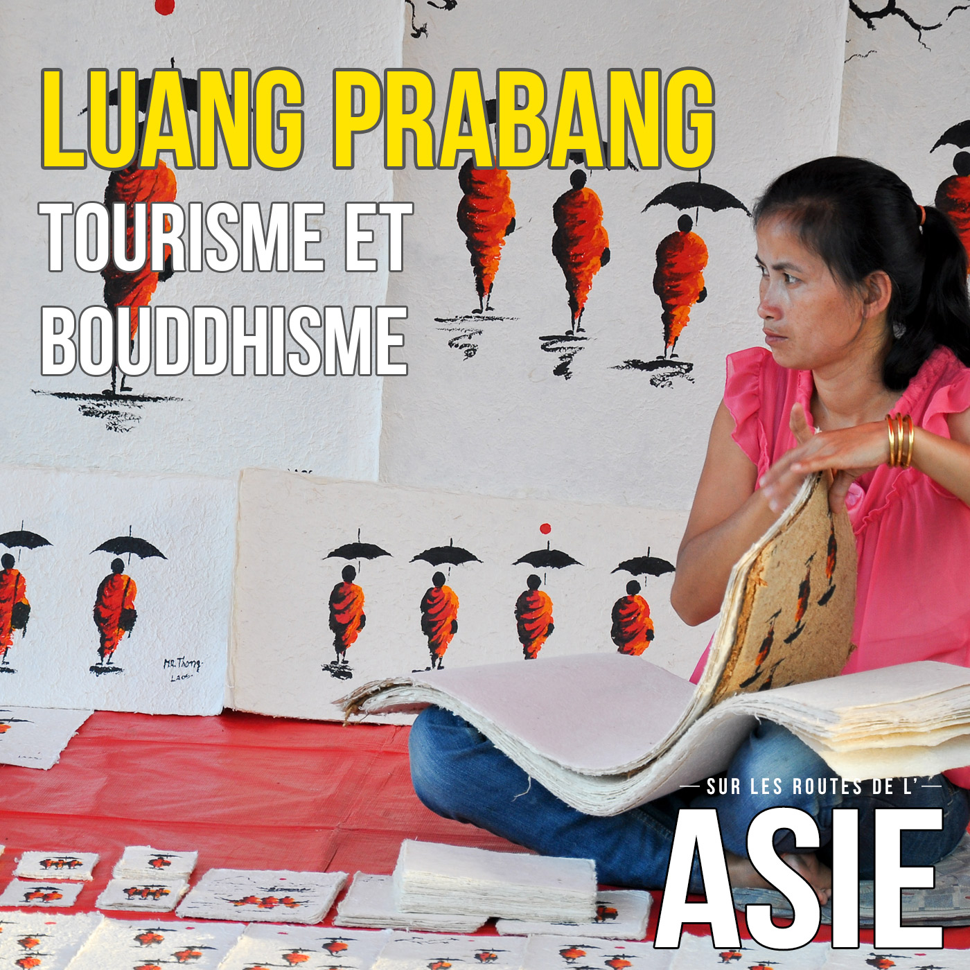 Luang Prabang : tourisme et bouddhisme (Laos)