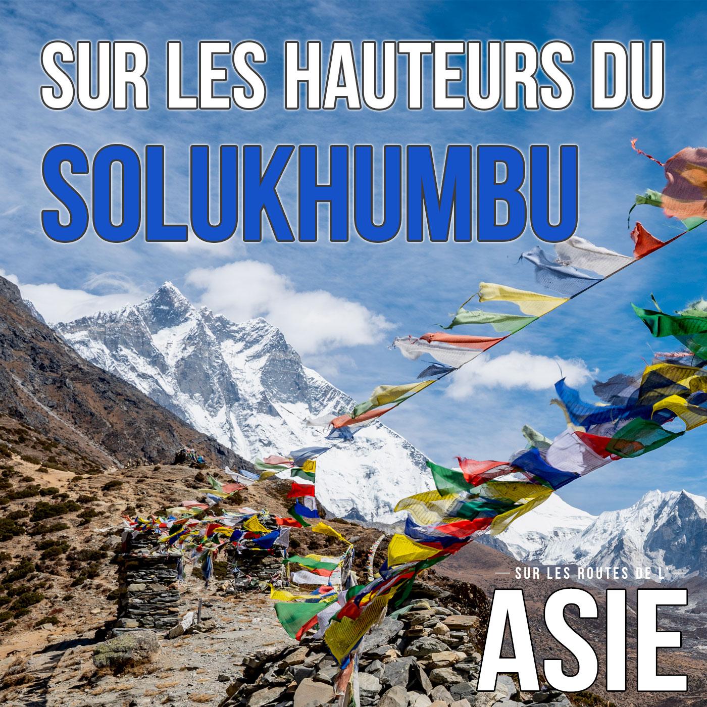 #63 – Sur les hauteurs du Solukhumbu (Népal)