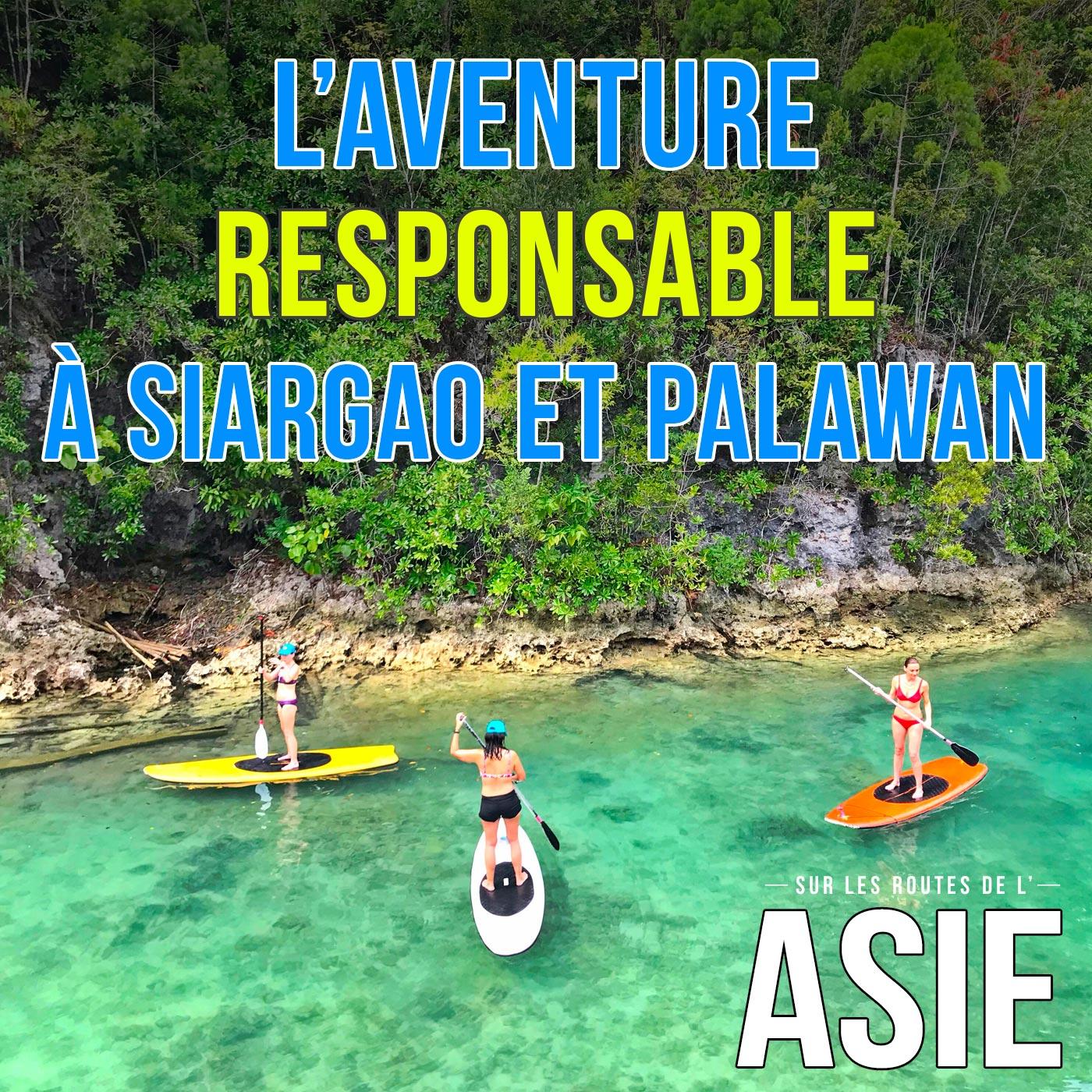 #64 – L'aventure responsable à Siargao et Palawan (Philippines)